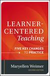 Weimer, Learner-Centered Teaching