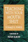 Donald Finkel, Teaching with Your Mouth Shut