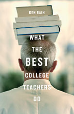 Ken Bain, What the Best College Teachers Do