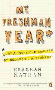 Rebekah Nathan, My Freshman Year