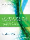 Fink, Creating Significant Learning Experiences