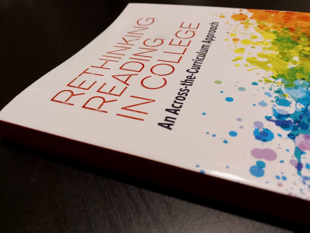 A photo of Arlene Wilner's book Rethinking Reading in College